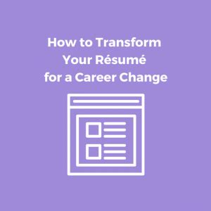 How to write a change of career resume